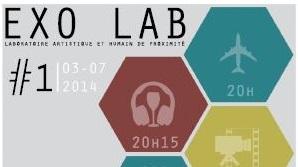 EXO LAB #1 | Laboratoire Artistique et Humain de Proximité