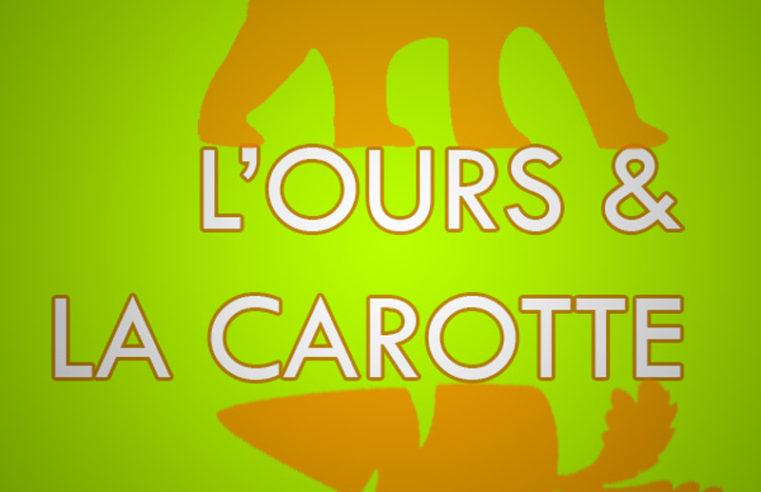 L'ours et la carotte