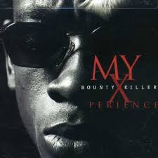 Bounty Killer : My Xperience (Tvt recods-blunt recording-VP records)