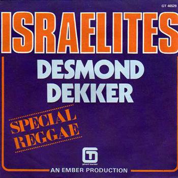 Desmond Dekker : Israelites (beverly 1968)