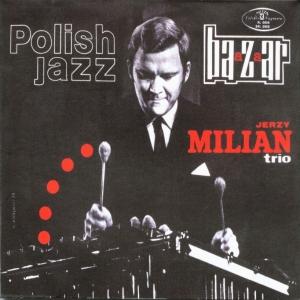 Jerzy Milian Trio : Baazaar (compost 2005)