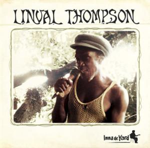 Linval Thompson : Inna de yard (Makasound 2005)