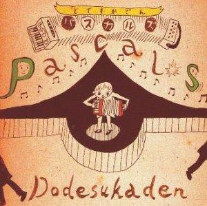 Pascals : Dodesukaden (label bleu 2005)