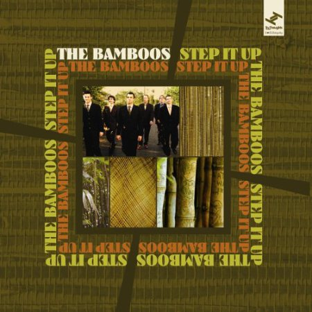 The Bamboos : Step it up  (Tru-Toughts-Ubiquity 2006)