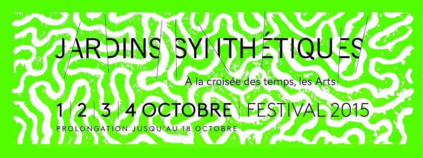 Festival Jardins Synthétiques, le passé rencontre l'avenir, du 1er au 18 octobre