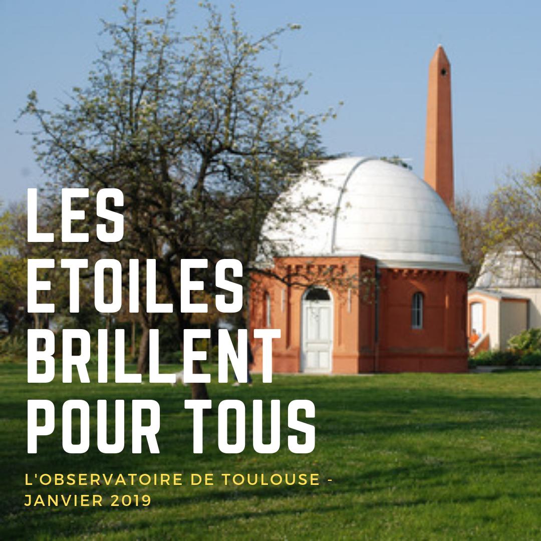 Les Etoiles Brillent Pour Tous – A l'Observatoire de Toulouse