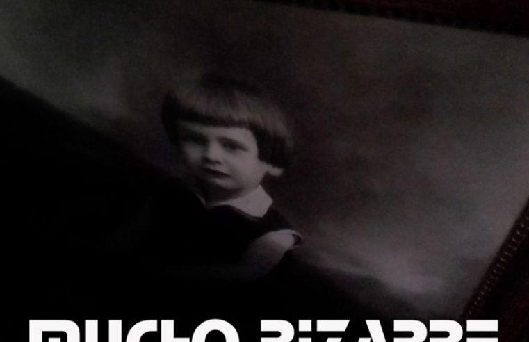 Mucho Bizarre [Homeland of the Freaks]