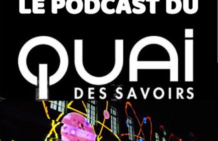 Le podcast du quai