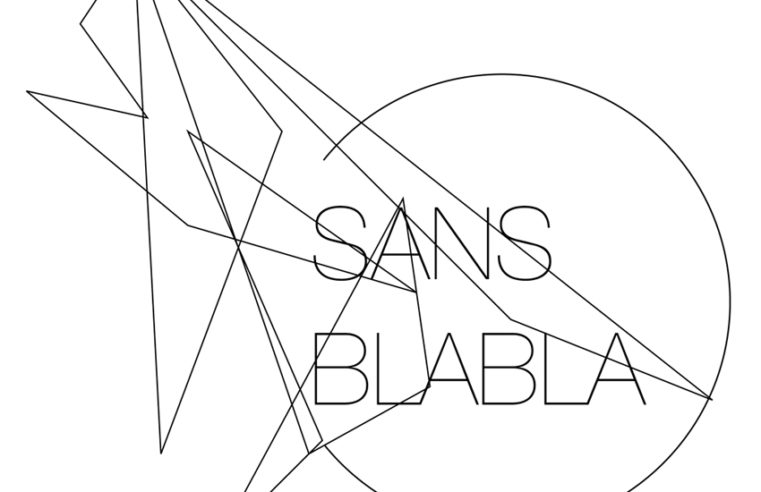 Sans blabla (version 2)