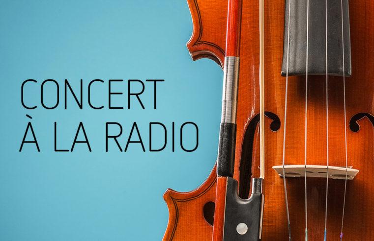 Concert à la radio
