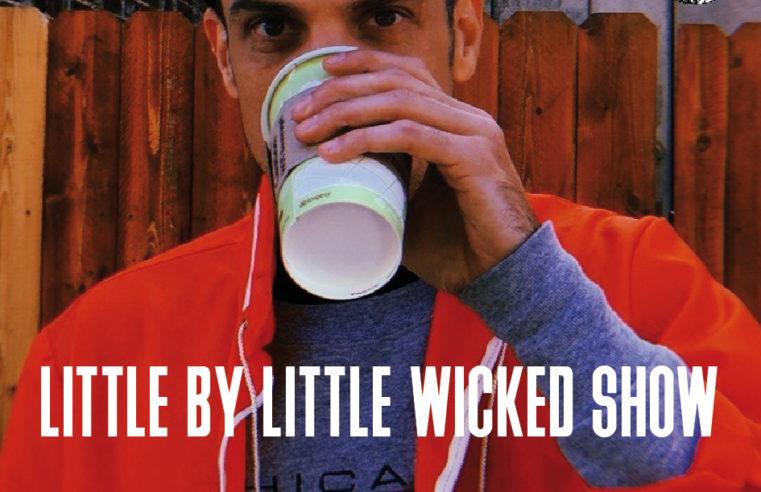 Little by Little Wicked Show